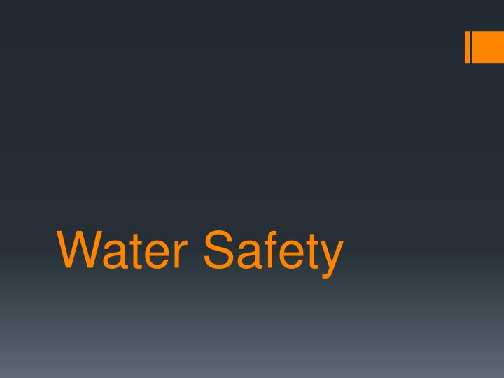 water safety n.