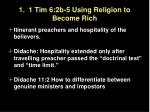 1 1 tim 6 2b 5 using religion to become rich