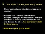 3 1 tim 6 9 10 the danger of loving money1