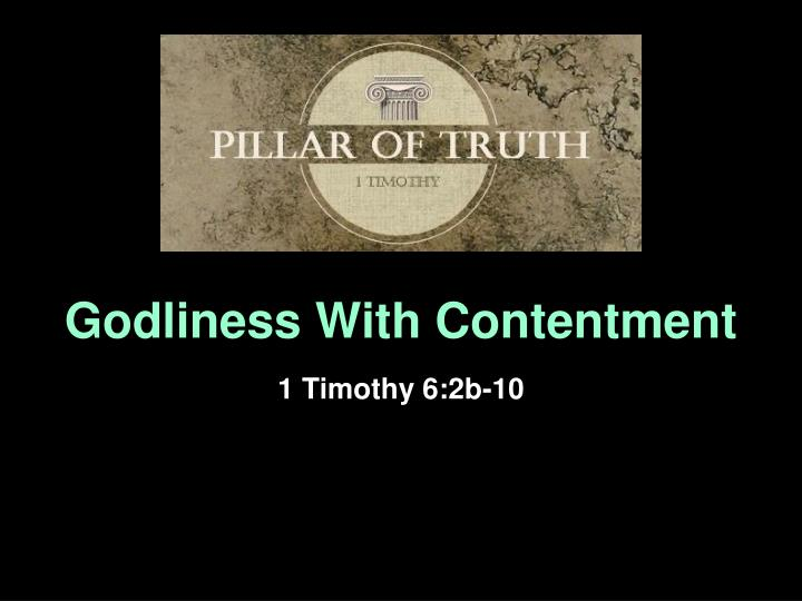 godliness with contentment n.