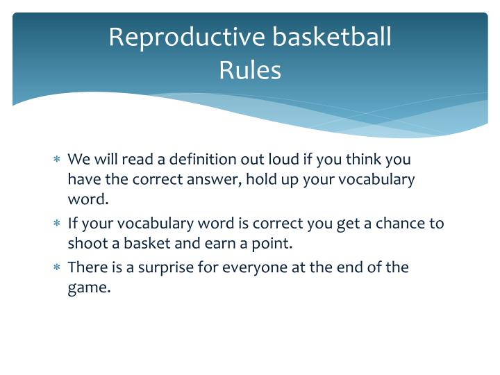 Reproductive basketball