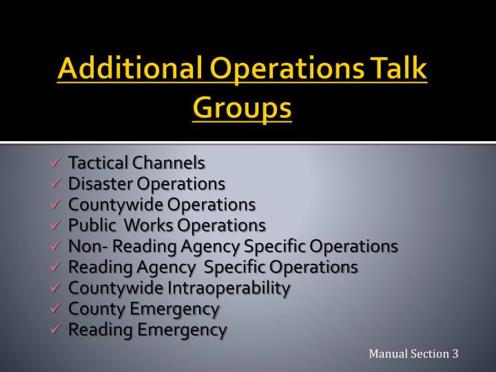 Additional Operations Talk Groups
