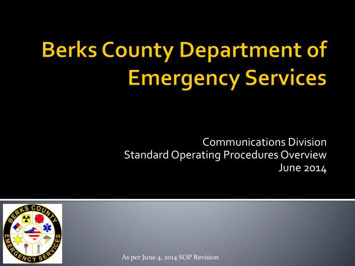 Communications division standard operating procedures overview june 2014