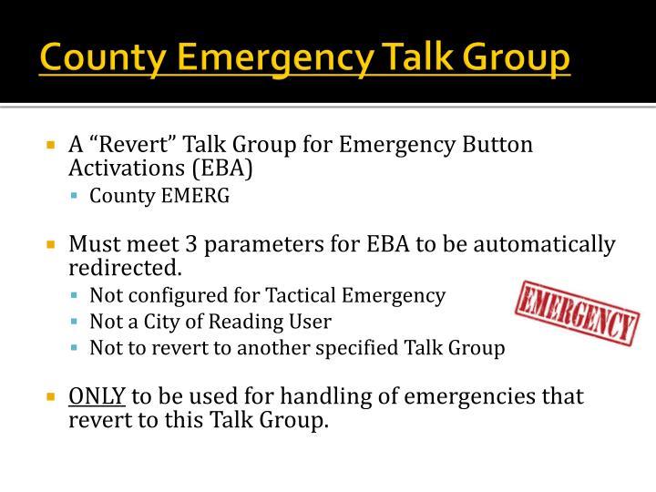 County Emergency Talk Group