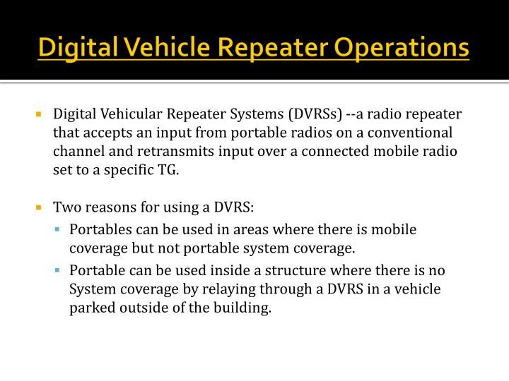 Digital Vehicle Repeater Operations