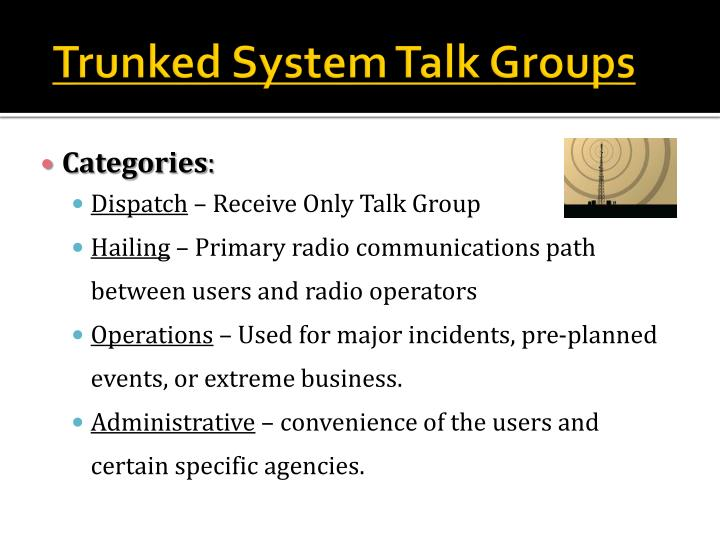 Trunked System Talk Groups