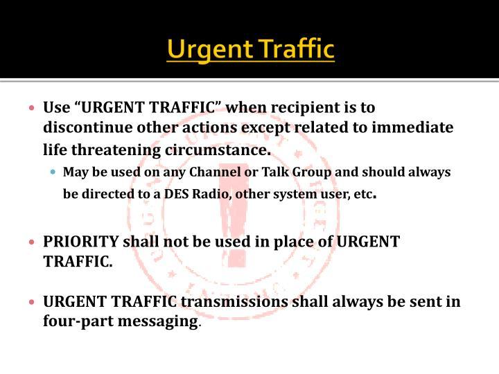 Urgent Traffic