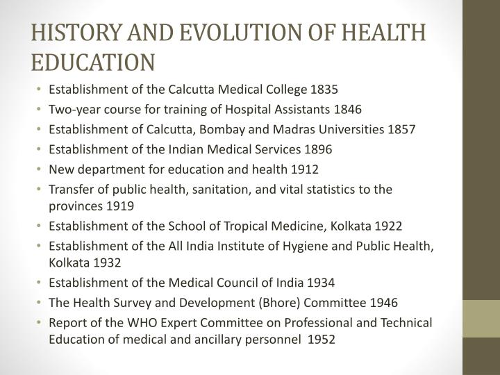 HISTORY AND EVOLUTION OF HEALTH EDUCATION