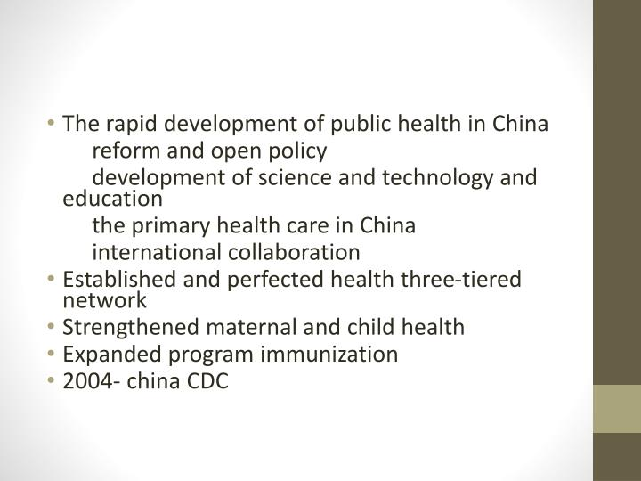 The rapid development of public health in China