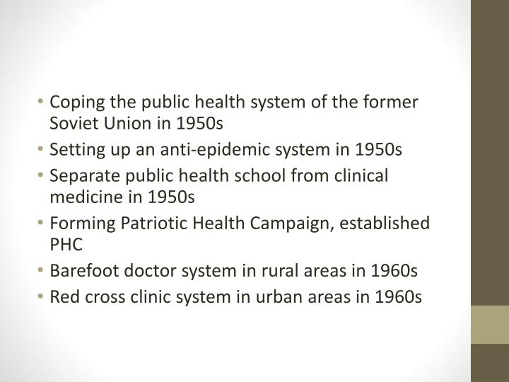 Coping the public health system of the former Soviet Union in 1950s