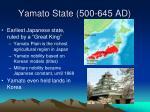 yamato state 500 645 ad