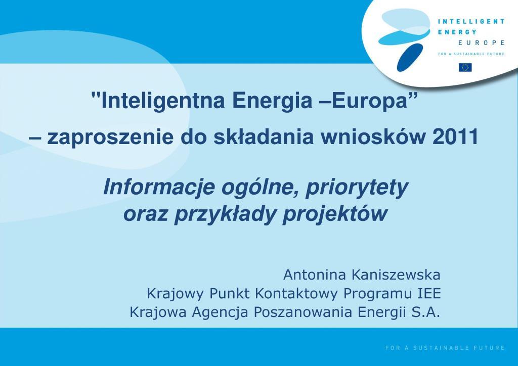 Ppt Antonina Kaniszewska Krajowy Punkt Kontaktowy Programu Iee