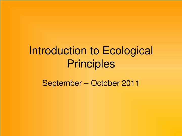 introduction to ecological principles n.