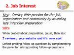 2 job interest