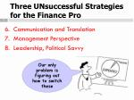 three unsuccessful strategies for the finance pro