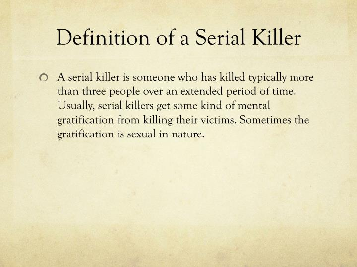 Definition of a serial killer