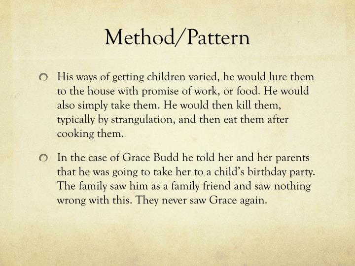 Method/Pattern
