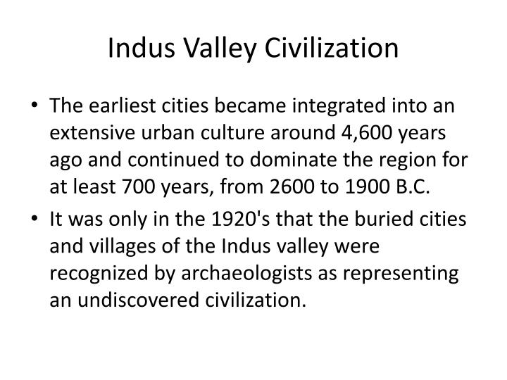 an introduction to the history of the indus valley civilization Quiz yourself on the indus valley civilization quiz yourself on the indus valley civilization do you know about the vast ancient indus valley civilization.
