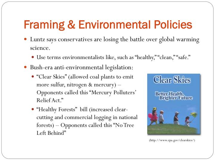 Framing & Environmental Policies
