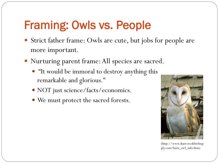 Framing: Owls vs. People