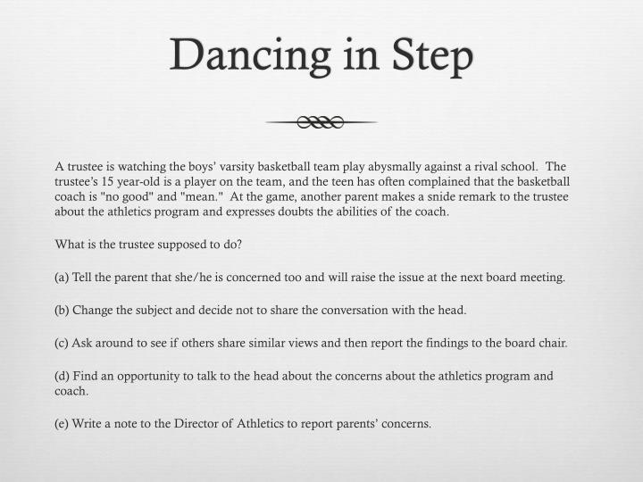 Dancing in Step