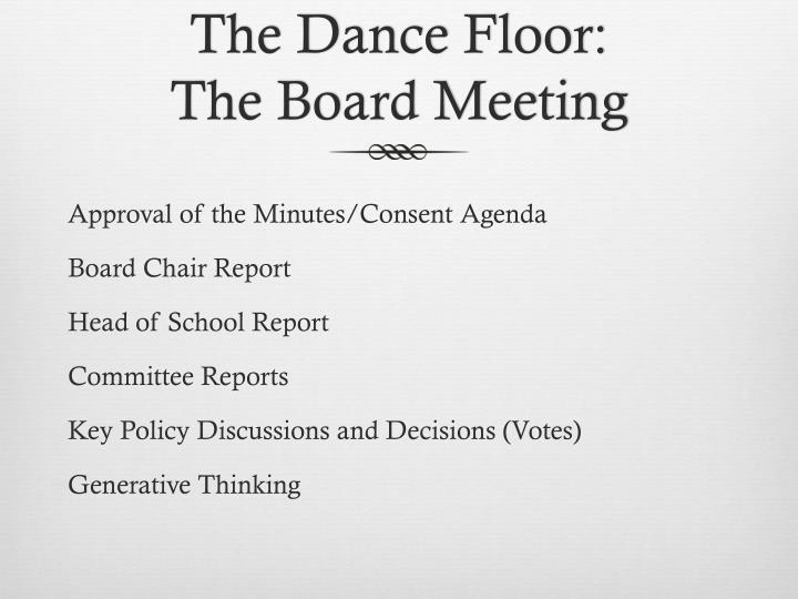 The Dance Floor: