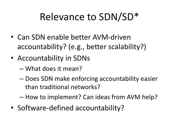 Relevance to SDN/SD*