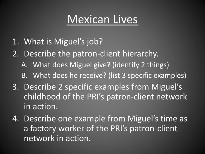 Mexican Lives