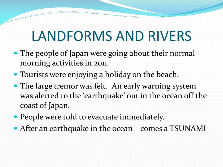 Landforms and rivers