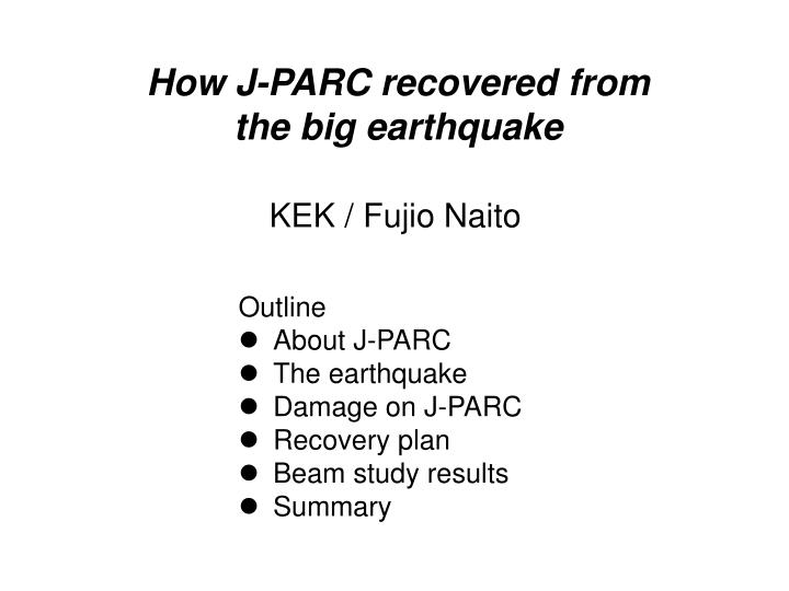 How J-PARC recovered from