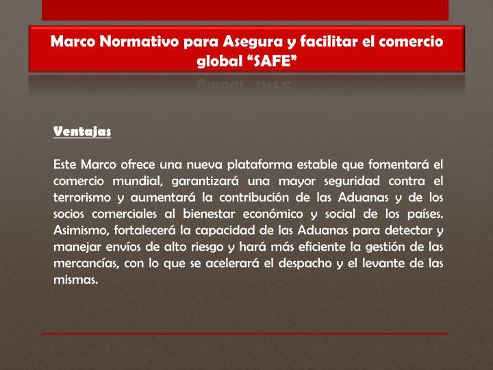 """Marco Normativo para Asegura y facilitar el comercio global """"SAFE"""""""