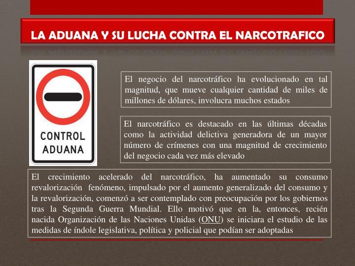 LA ADUANA Y SU LUCHA CONTRA EL NARCOTRAFICO