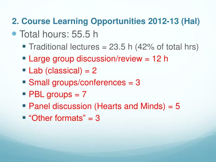 2. Course Learning Opportunities 2012-13 (Hal)