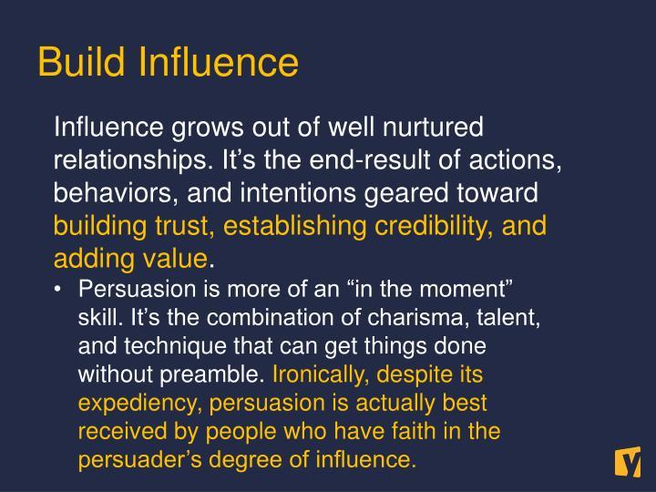 Build Influence