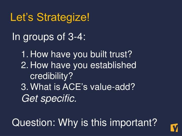 Let's Strategize!
