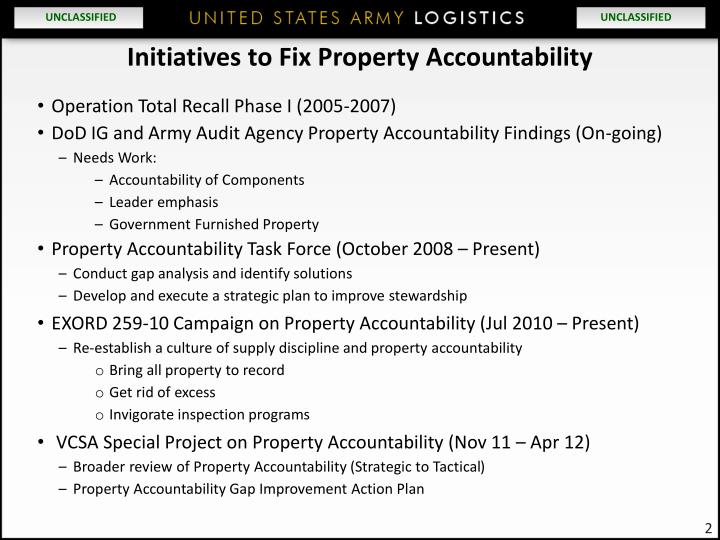 property accountability Property accountability – getting back to the basics by colonel frank j gonzales united states army united states army war college class of 2012 distribution statement: a.