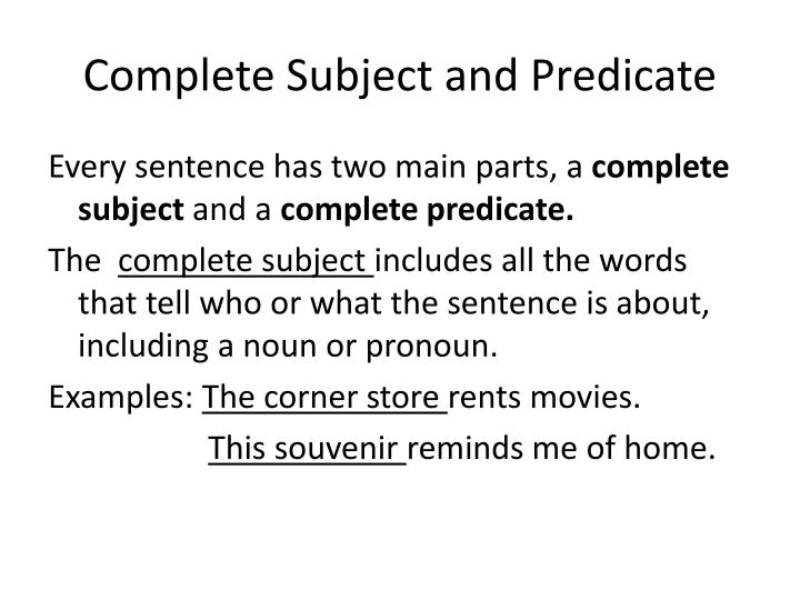 Complete subject and predicate
