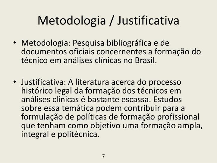 Metodologia / Justificativa