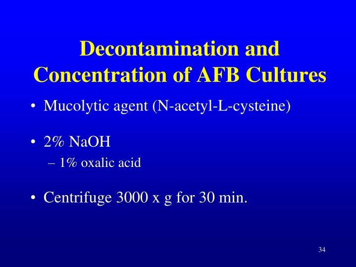 Decontamination and Concentration of AFB Cultures
