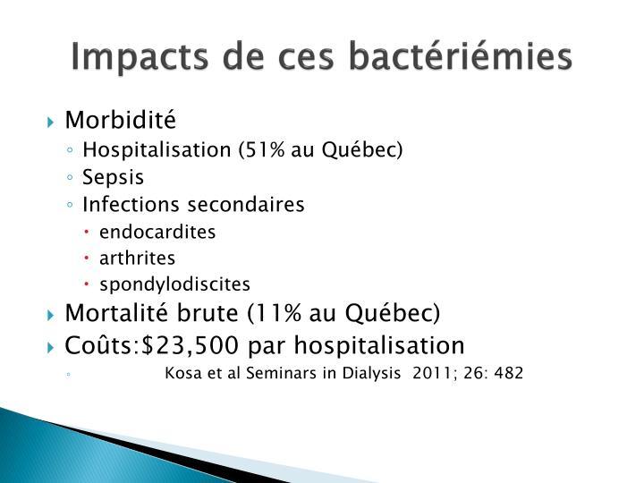 Impacts de ces bactériémies
