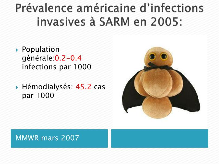 Prévalence américaine d'infections invasives à SARM en 2005: