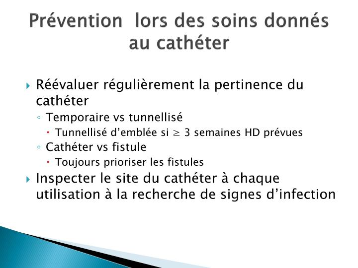 Prévention  lors des soins donnés au cathéter