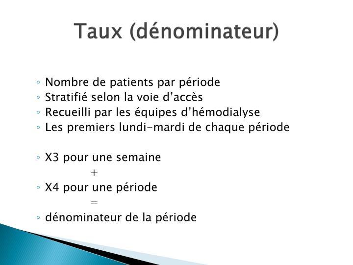 Taux (dénominateur)