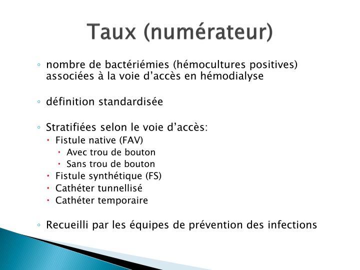 Taux (numérateur)
