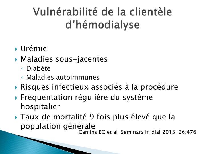 Vulnérabilité de la clientèle d'hémodialyse
