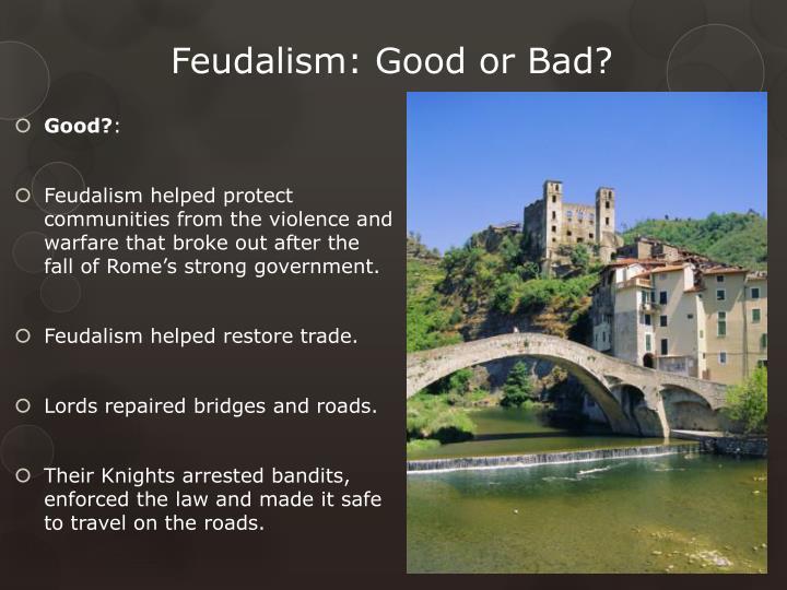why is feudalism bad