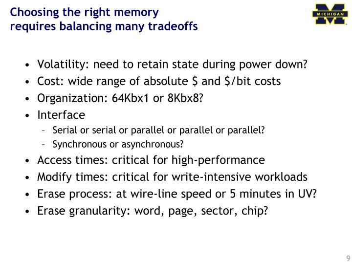 Choosing the right memory