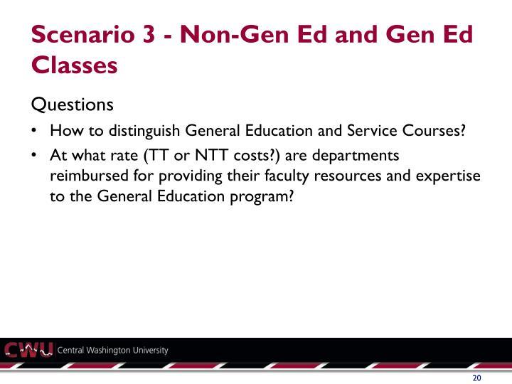 Scenario 3 - Non-Gen Ed and Gen Ed Classes
