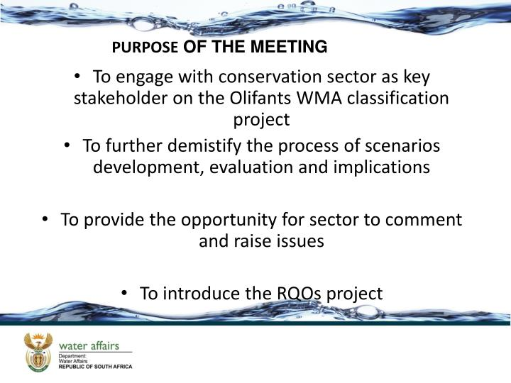 To engage with conservation sector as key stakeholder on the Olifants WMA classification project