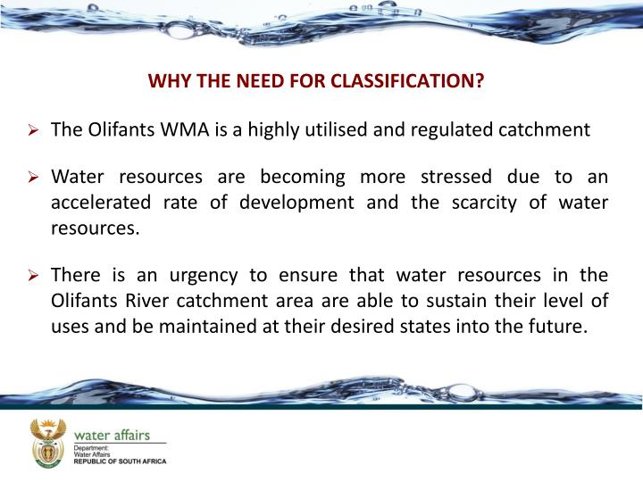 WHY THE NEED FOR CLASSIFICATION?